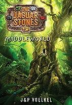Middleworld by J&P Voelkel