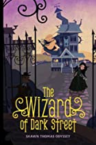 The Wizard of Dark Street (Oona Grate…