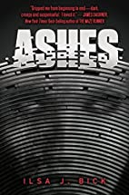 Ashes by Ilsa J. Bick