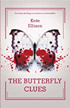 The Butterfly Clues by Kate Avery Ellison