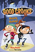 Good Crooks Book One: Missing Monkey! by…