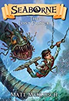 Seaborne #1: The Lost Prince by Matt…