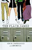 Castellucci, Cecil: The Plain Janes (Minx Graphic Novels)