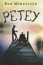 Petey by Ben Mikaelsen