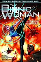 The Bionic Woman Volume 1 TP by Leno…