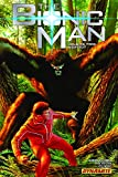 Hester, Phil: The Bionic Man Volume 2: Bigfoot TP