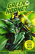 Kevin Smith's Green Hornet Volume 1 by Kevin…