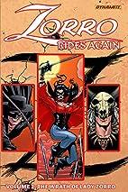 Zorro Rides Again Volume 2: The Wrath of…