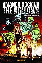 Amanda Hocking's The Hollows: A Hollowland…
