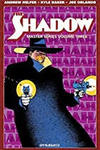Shadow Master Series Volume 3 by Andy Helfer