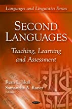 Second languages : teaching, learning and…