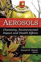 Aerosols: Chemistry, Environmental Impact…