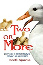 Two or More-A Guy's Guide Through…