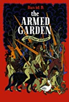 The Armed Garden and Other Stories by David…