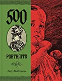 Millionaire, Tony: 500 Portraits