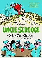 Walt Disney's Uncle Scrooge: Only a Poor…