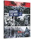 Tardi, Jacques: Goddamn This War!