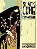 Blacklung by Chris Wright