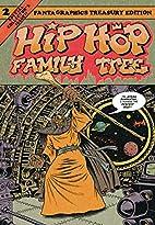 Hip Hop Family Tree Book 2: 1981-1983 (Vol.…