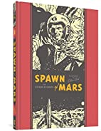 Spawn of Mars and Other Stories by Wallace…