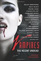 Vampires: The Recent Undead by Paula Guran