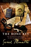 Sarah Monette: The Bone Key: The Necromantic Mysteries of Kyle Murchison Booth