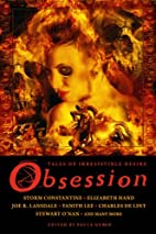Obsession: Tales of Irresistible Desire by…