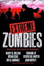 Extreme Zombies by Paula Guran