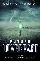Future Lovecraft by Silvia Moreno-Garcia