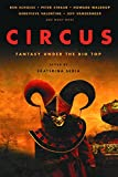 Ken Scholes: Circus: Fantasy Under the Big Top