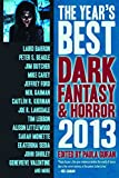 Guran, Paula: The Year's Best Dark Fantasy & Horror: 2013 Edition