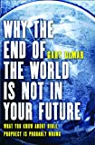 Gary DeMar: Why the End of the World is NOT in Your Future