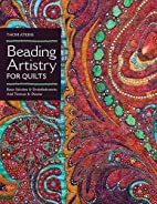 Beading Artistry for Quilts: Basic Stitches…