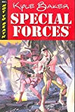 Baker, Kyle: Special Forces Volume 1 (Special Forces (Image Comics))