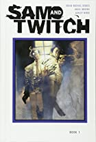 Sam and Twitch: The Complete Collection…