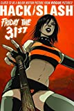 Seeley, Tim: Hack Slash Volume 3: Friday the 31st TP