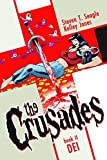 Seagle, Steven T.: Crusades Volume 2: Dei HC (The Crusades)