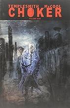 Choker Volume 1 TP by Ben McCool