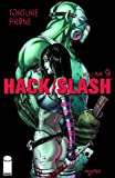 Tim Seeley: Hack Slash Volume 9: Torture Prone TP
