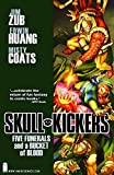 Zub, Jim: Skullkickers, Vol. 2: Five Funerals and a Bucket of Blood