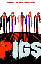 Pigs Volume 1: Hello Cruel World TP by Nate…