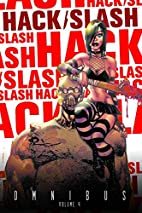 Hack/Slash Omnibus, Vol. 4 by Tim Seeley