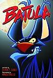 Seagle, Steven T.: Batula HC