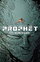 Prophet Volume 1: Remission TP by Brandon…