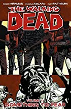 The Walking Dead Volume 17 TP: Something to…