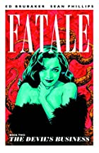 Fatale, Book 2: The Devil's Business by…