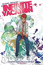 Infinite Vacation Deluxe HC by Nick Spencer