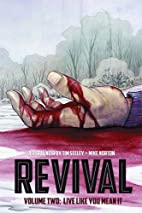 Revival Volume 2: Live Like You Mean It by…