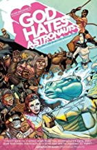 God Hates Astronauts Volume 1 by Ryan Browne