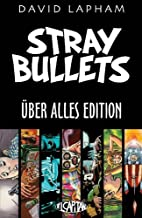 Stray Bullets Uber Alles Edition by David…